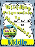 Dividing Polynomials by Monomials Riddle Activity: Algebra