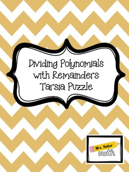Dividing Polynomials with Remainders Tarsia Puzzle