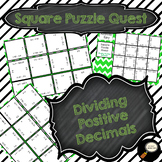 Dividing Positive Decimals - Square Puzzle Quest