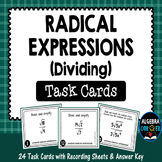 Dividing Radical Expressions Task Cards
