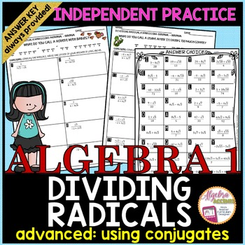 Dividing Radicals: Rationalizing the Denominator/Using the Conjugate Worksheet