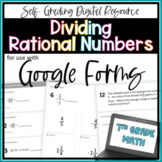 Dividing Rational Numbers- for use with Google Forms