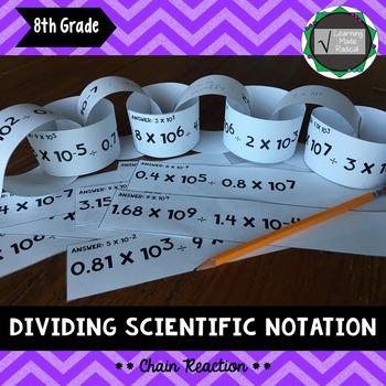 Dividing Scientific Notation Chain Reaction Activity 8.EE.A.4