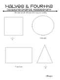 Dividing Shapes in Halves and Fourths Assessment