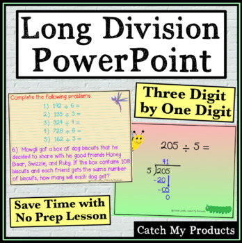 Dividing Three Digit by One Digit Numbers Power Point