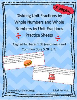 Dividing Unit Fractions & Whole Numbers Activity Sheets TEK 5.3L & CCS 5.NF.B.7c