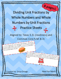 Dividing Unit Fractions & Whole Numbers Activity Sheets TEK 5.3L & CCS 5.NF.B.7c