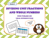 Dividing Unit Fractions and Whole Numbers