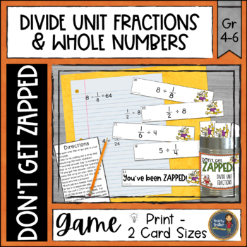 Dividing Unit Fractions and Whole Numbers Don't Get ZAPPED Math Game