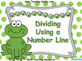 Dividing Using a Number Line (PowerPoint and worksheets)