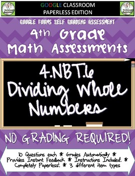 Dividing Whole Numbers - 4.NBT.6 Self Grading Assessment Google Forms