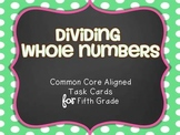 Dividing Whole Numbers Task Cards {for Fifth Grade}
