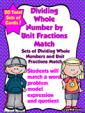 Dividing Whole Numbers and Unit Fractions Match Game