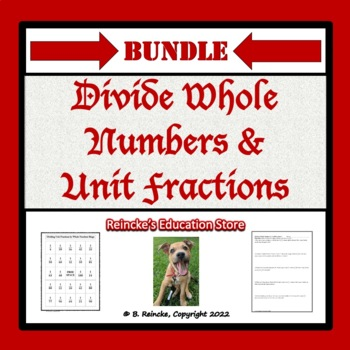 Dividing Whole Numbers and Unit Fractions Package