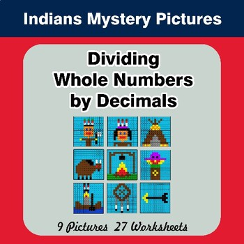 Dividing Whole Numbers by Decimals - Math Mystery Pictures - Indians