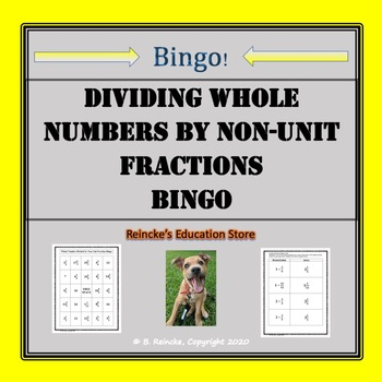 Dividing Whole Numbers by Non-Unit Fractions Bingo (30 pre-made cards!)