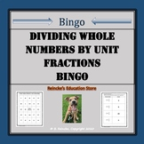 Dividing Whole Numbers by Unit Fractions Bingo (30 pre-made boards!)