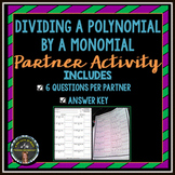 Dividing a Polynomial By a Monomial: Partner Activity