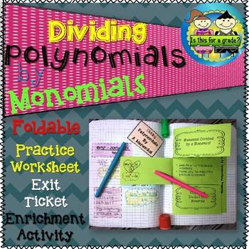 Dividing a Polynomial by a Monomial Foldable, Practice, Exit
