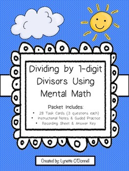 Dividing by 1 digit Divisors Using Mental Math