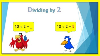 Dividing by 2