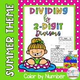 Dividing by 2-Digit Divisors Color by Number: Summer/End-of-the-Year Theme
