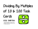 Dividing by Multiples of 10 & 100 Task Cards