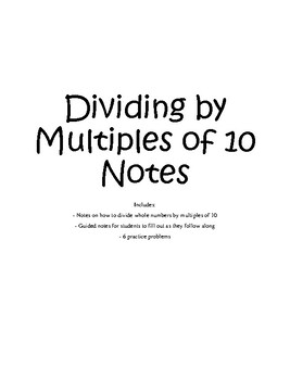 Dividing by Multiples of 10 Notes