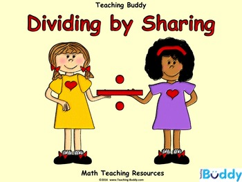 Dividing by Sharing (PowerPoint and worksheets)