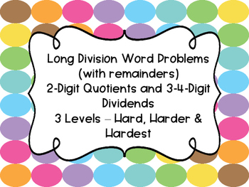 Division w/ 2-Digit Divisors DIFFERENTIATED Word Problems