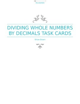 Dividing whole numbers by a decimal task cards