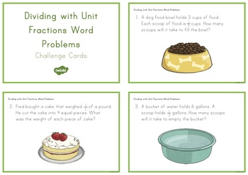 Dividing with Unit Fractions Word Problems Task Challenge Cards