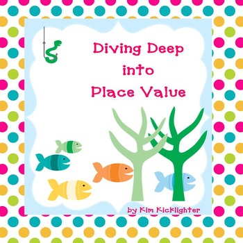 Diving Deep into Place Value