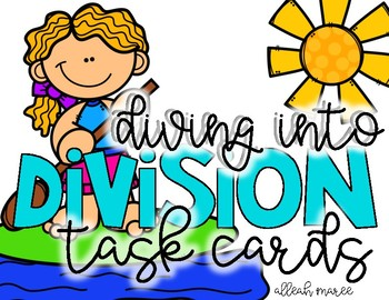 Diving into Division - TASK CARDS