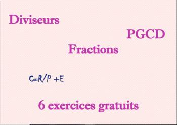 Diviseurs, PGCD et Fractions : exercices + correction