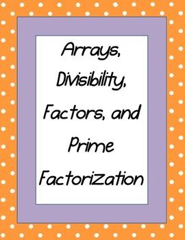 Divisibility, Arrays, Factors, Prime vs. Composite, Prime Factorization Bundle