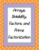 Divisibility, Arrays, Factors, Prime vs. Composite, Prime