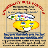 Divisibility Rules - Poetry, Worksheets, Keys, and Mastery Tests