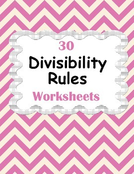 Divisibility Rules Worksheets