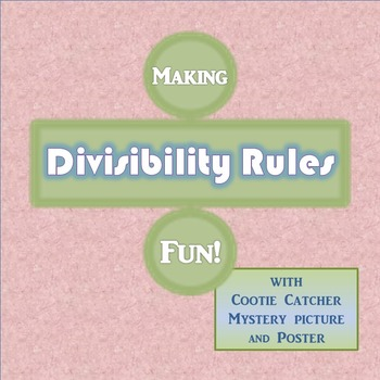 Divisibility Rules Cootie Catcher, Mystery Picture, and More