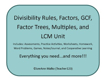 Divisibility Rules, Factors, GCF, Factor Trees, Multiples, and LCM Unit