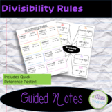 Divisibility Rules Guided Notes