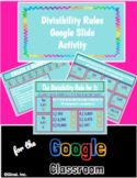 Divisibility Rules Interactive Google Slide Activity for Google Classroom