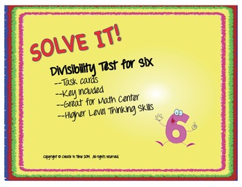 SOLVE IT! Divisibility Test for SIX Practice Task Cards