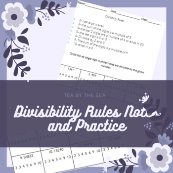 Divisibility Rules Notes & Practice Problems