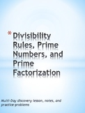 Divisibility Rules, Prime Factorization, Factor Trees, Factor Rainbows..