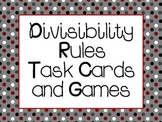 Divisibility Rules Task Cards and Games
