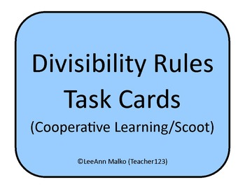 Divisibility Rules Task Cards (Cooperative Learning/Scoot)