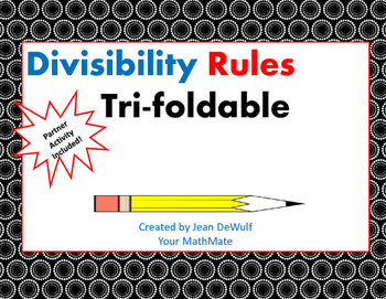 Divisibility Rules Tri-Foldable