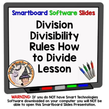 Divisibility Rules and Division Smartboard Lesson How to Divide